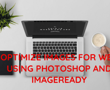 Optimize Images for Web Using Photoshop and ImageReady
