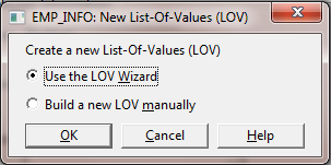 How to Create LOV in Oracle Forms Using Wizard ? -add LOV