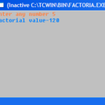 factorial | Write a Program in C to Calculate the Factorial Value of an Integer.