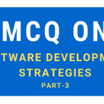 MCQ On Software Development Strategies-part-3