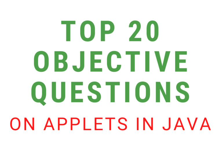 Objective Questions On Applets In Java