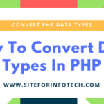 Convert Data Types in PHP