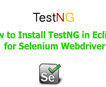 How to Install TestNG in Eclipse for Selenium Webdriver