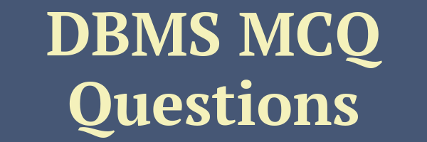 DBMS MCQ Questions Collection