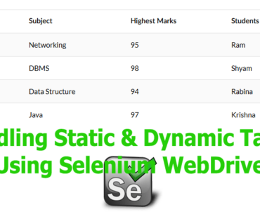 Handling Static & Dynamic Tables Using Selenium WebDriver