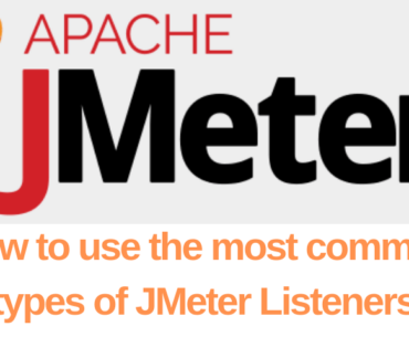 Most common types of JMeter Listeners