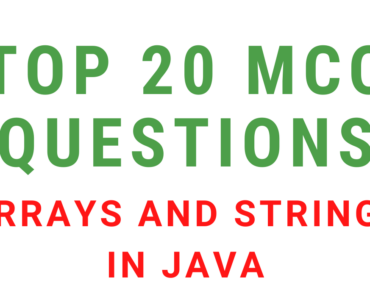 MCQ Questions On Arrays And Strings In Java