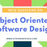 MCQ Questions On Object Oriented Software Design