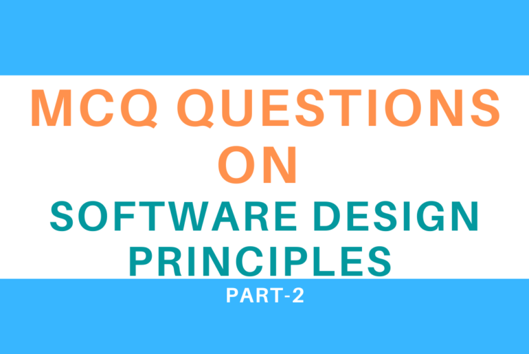 MCQ Questions On Software Design Principles
