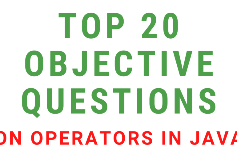 Objective Questions On Operators In Java