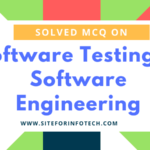 Solved MCQ On Software Testing In Software Engineering