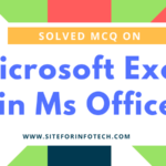 Solved MCQ on Microsoft Excel in Ms Office