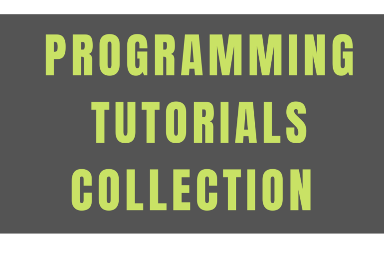 Programming Tutorials Collection