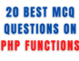 20 Best MCQ Questions on PHP Functions