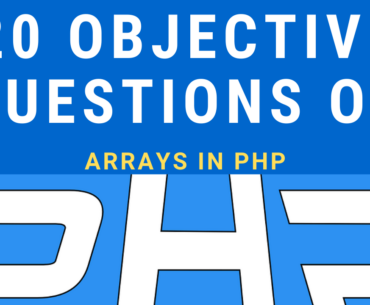 Objective Questions on Arrays in PHP