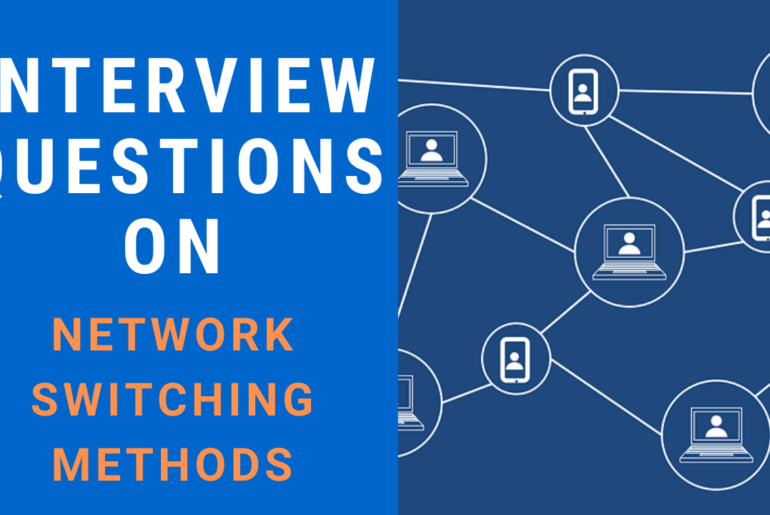 Interview Questions on Network Switching Methods
