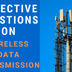 Objective Questions on Wireless Data Transmission