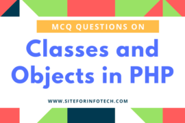 MCQ Questions on Classes and Objects in PHP