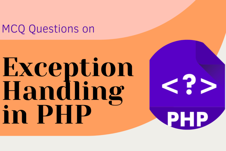 MCQ Questions on Exception Handling in PHP