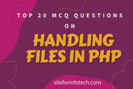 MCQ Questions on Handling Files in PHP