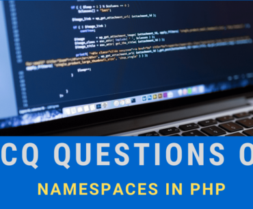 MCQ Questions on Namespaces in PHP