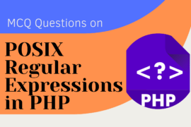 MCQ Questions on POSIX Regular Expressions