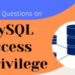 MCQ Questions on MySQL Access Privilege