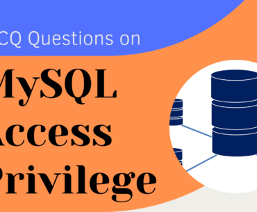 MCQ Questions on MySQL Access Privilege