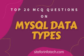 MCQ QUESTIONS ON MYSQL DATA TYPES