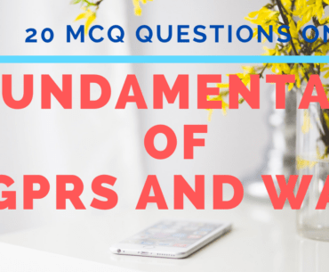 MCQ Questions on Fundamentals of GPRS and WAP