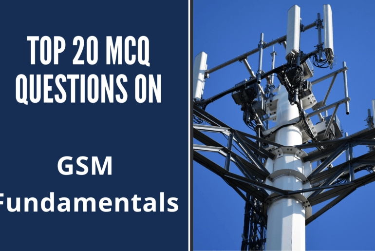 MCQ Questions on GSM Fundamentals